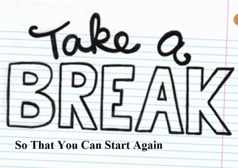 take-a-break-to-start-again